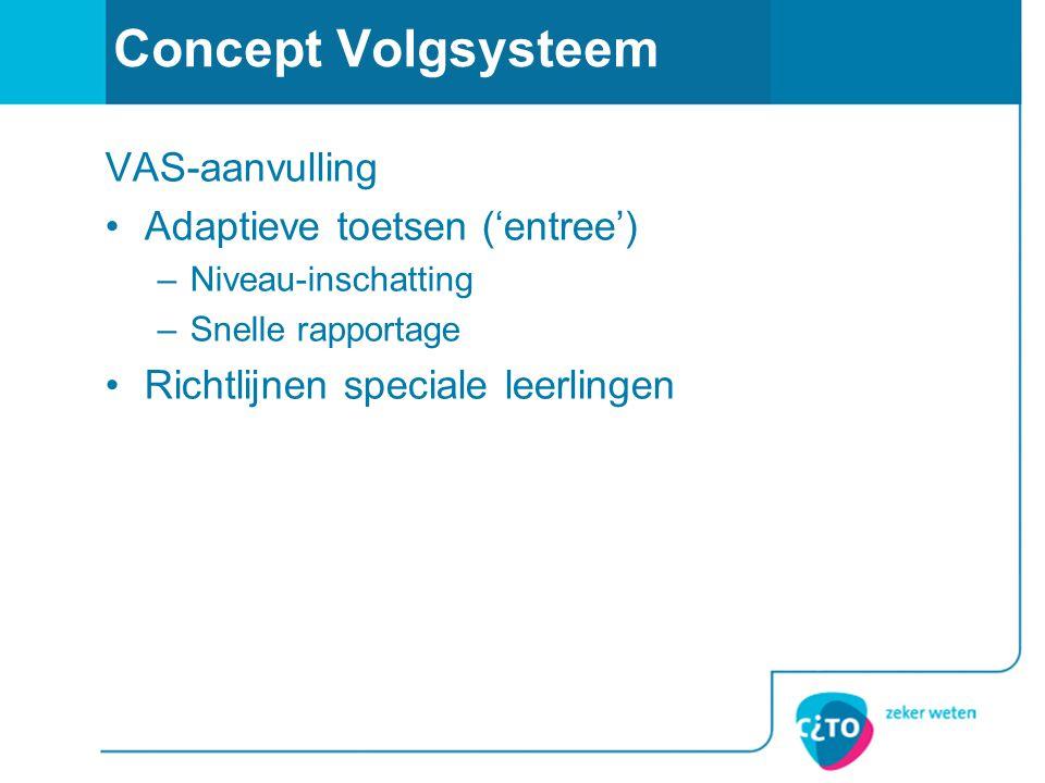 Concept Volgsysteem VAS-aanvulling Adaptieve toetsen ('entree')
