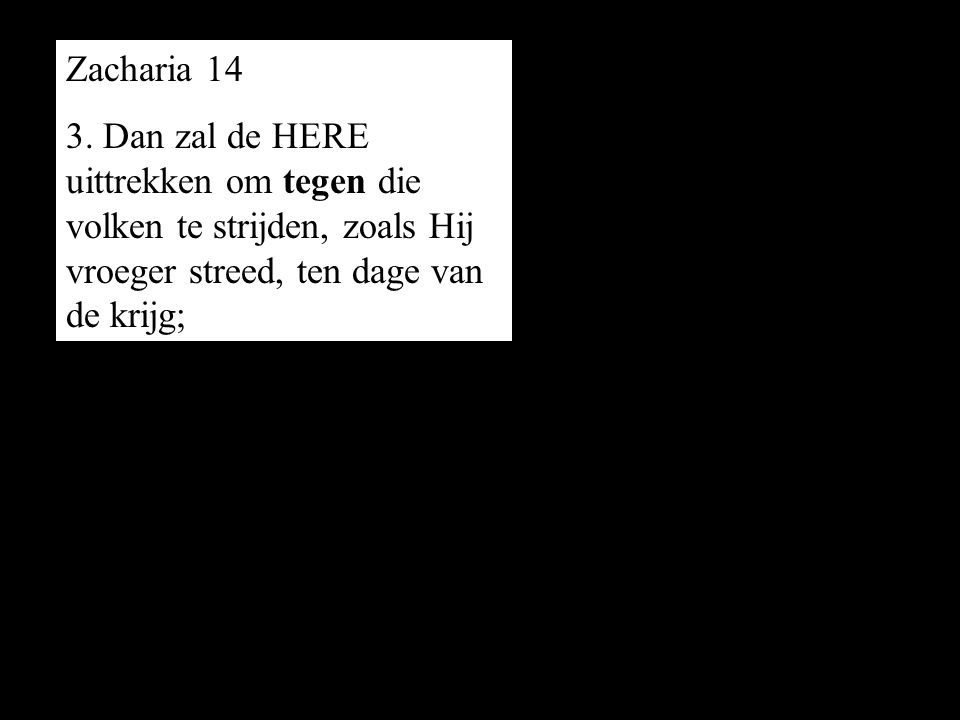 Zacharia 14 3.