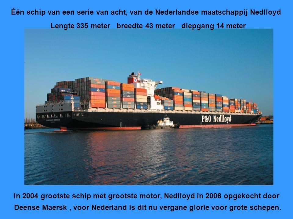 Één schip van een serie van acht, van de Nederlandse maatschappij Nedlloyd