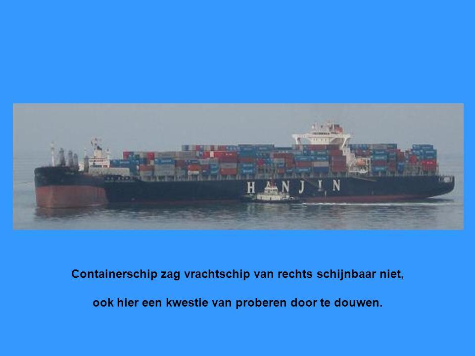 Containerschip zag vrachtschip van rechts schijnbaar niet,