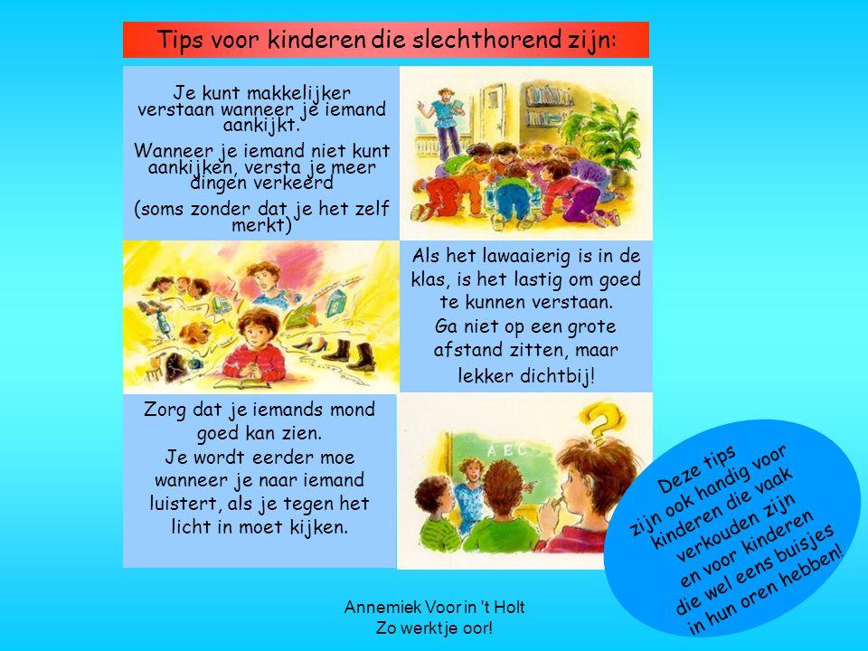 Tips voor kinderen die slechthorend zijn:
