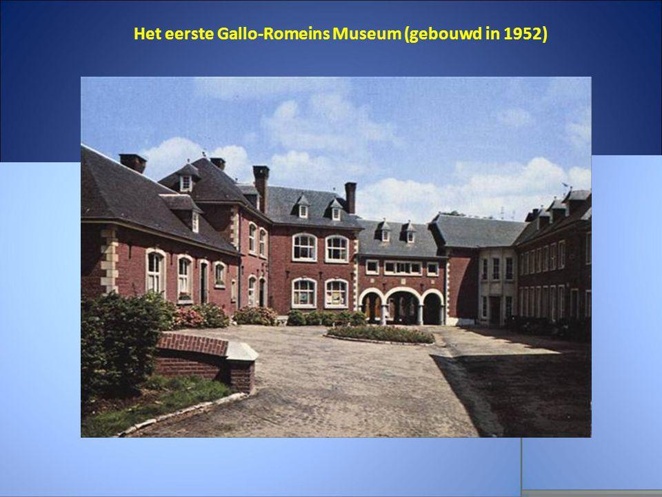 Het eerste Gallo-Romeins Museum (gebouwd in 1952)