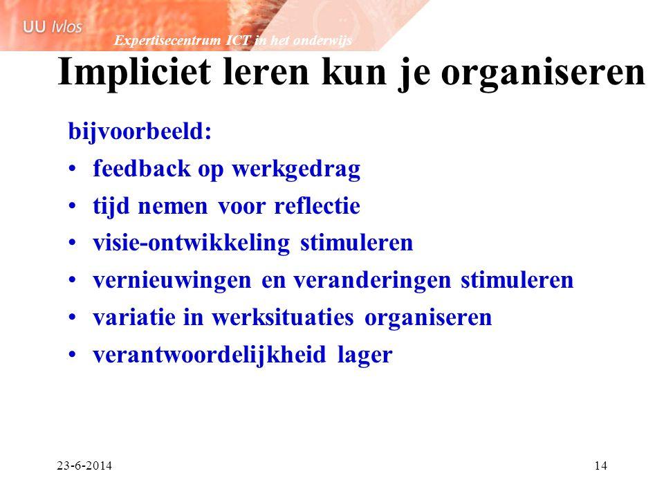 Impliciet leren kun je organiseren