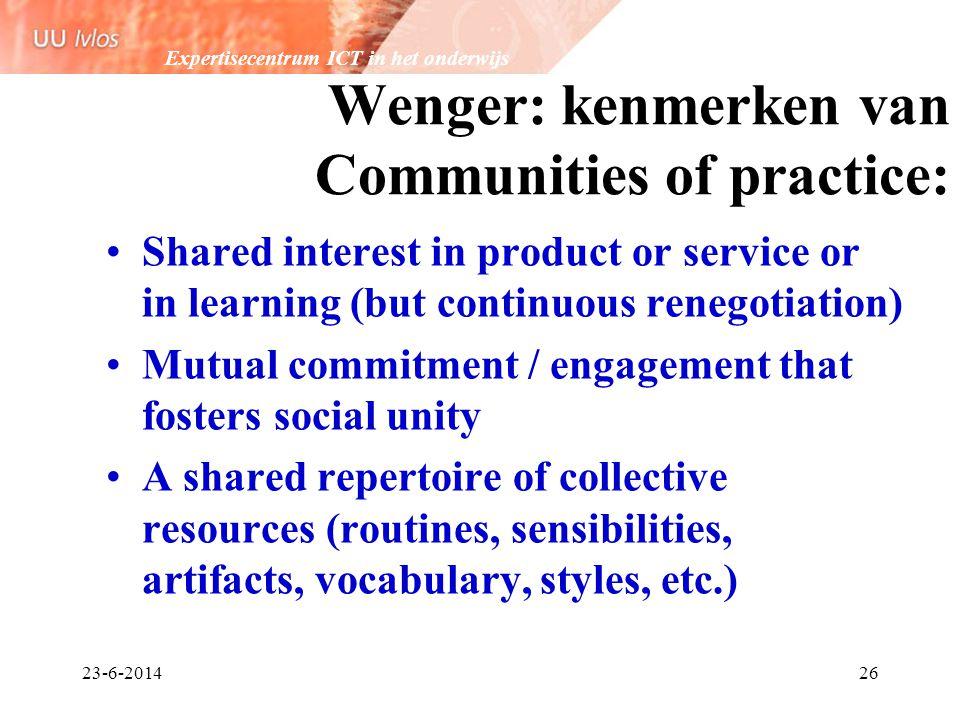 Wenger: kenmerken van Communities of practice: