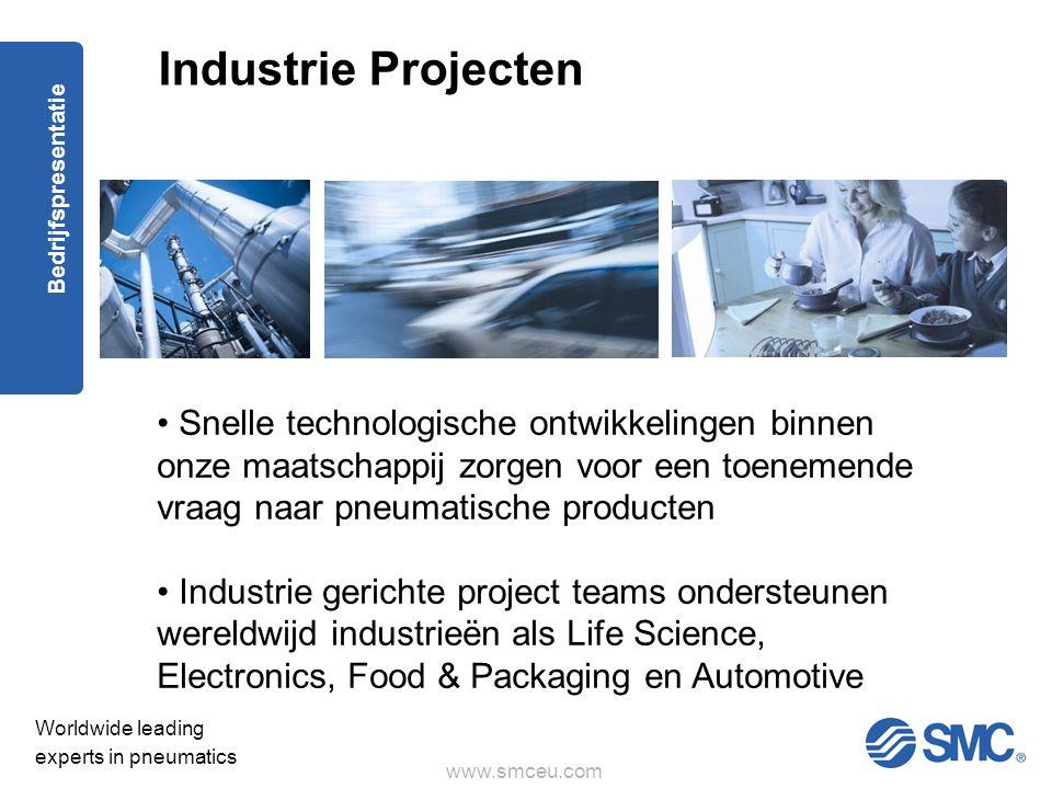 Industrie Projecten Snelle technologische ontwikkelingen binnen onze maatschappij zorgen voor een toenemende vraag naar pneumatische producten.