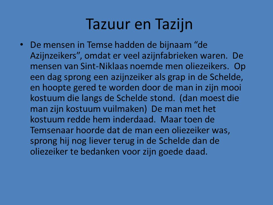 Tazuur en Tazijn
