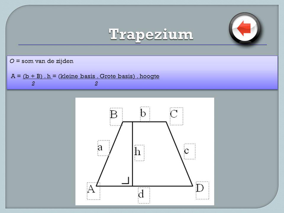 Trapezium O = som van de zijden