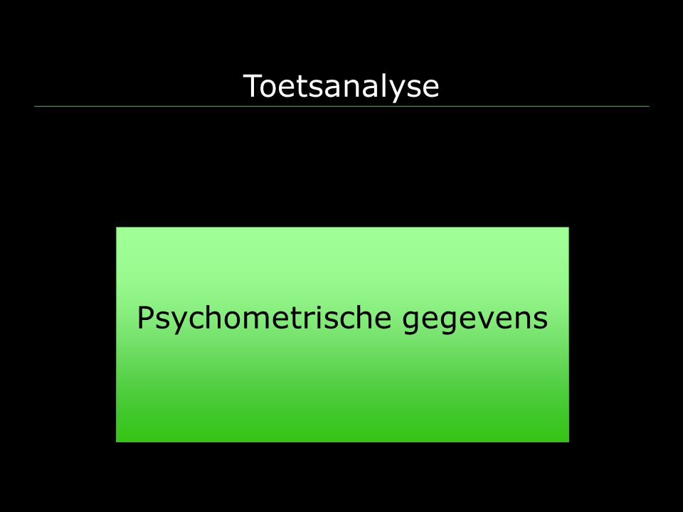 Psychometrische gegevens