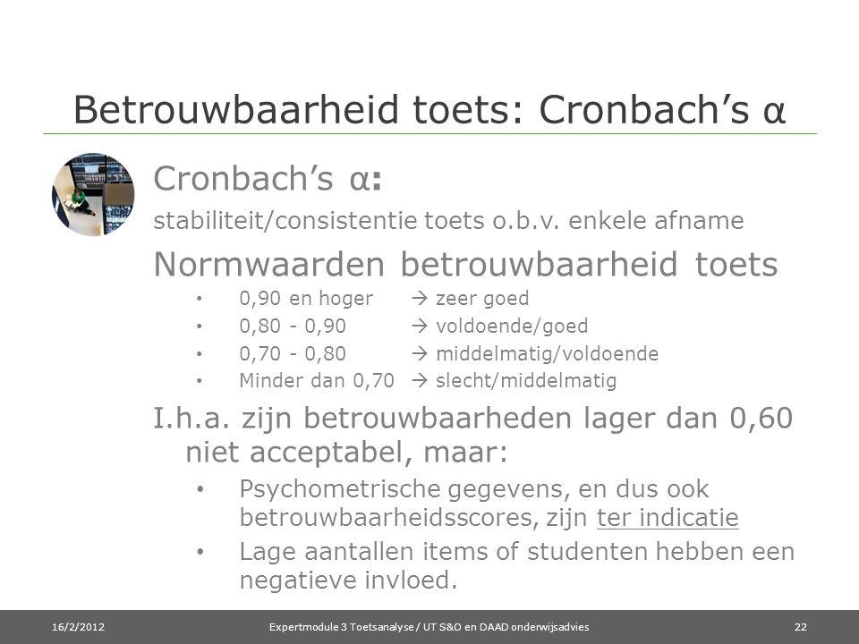 Betrouwbaarheid toets: Cronbach's α