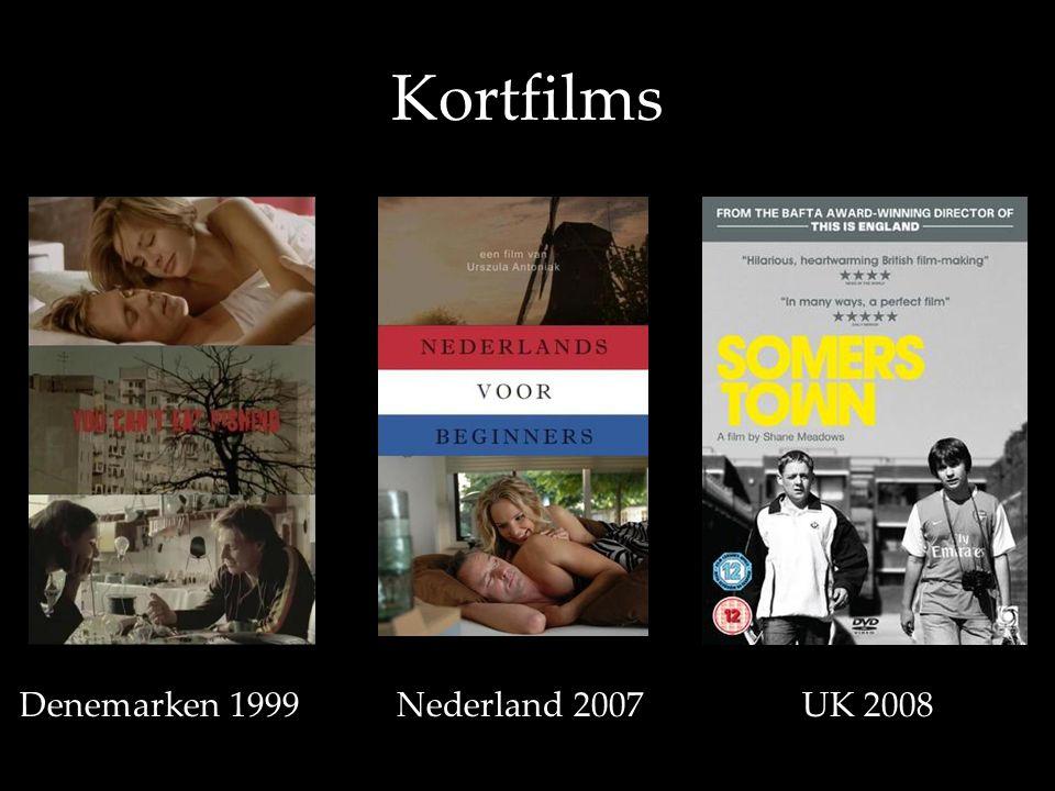 Kortfilms D Denemarken 1999 Nederland 2007 UK 2008