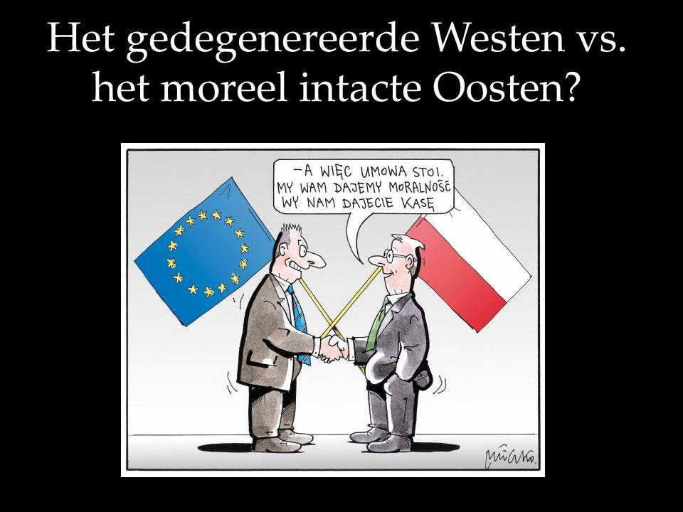 Het gedegenereerde Westen vs. het moreel intacte Oosten