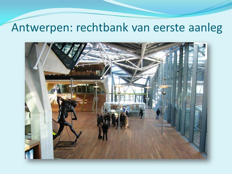 Antwerpen: rechtbank van eerste aanleg