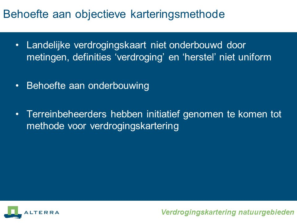 Behoefte aan objectieve karteringsmethode