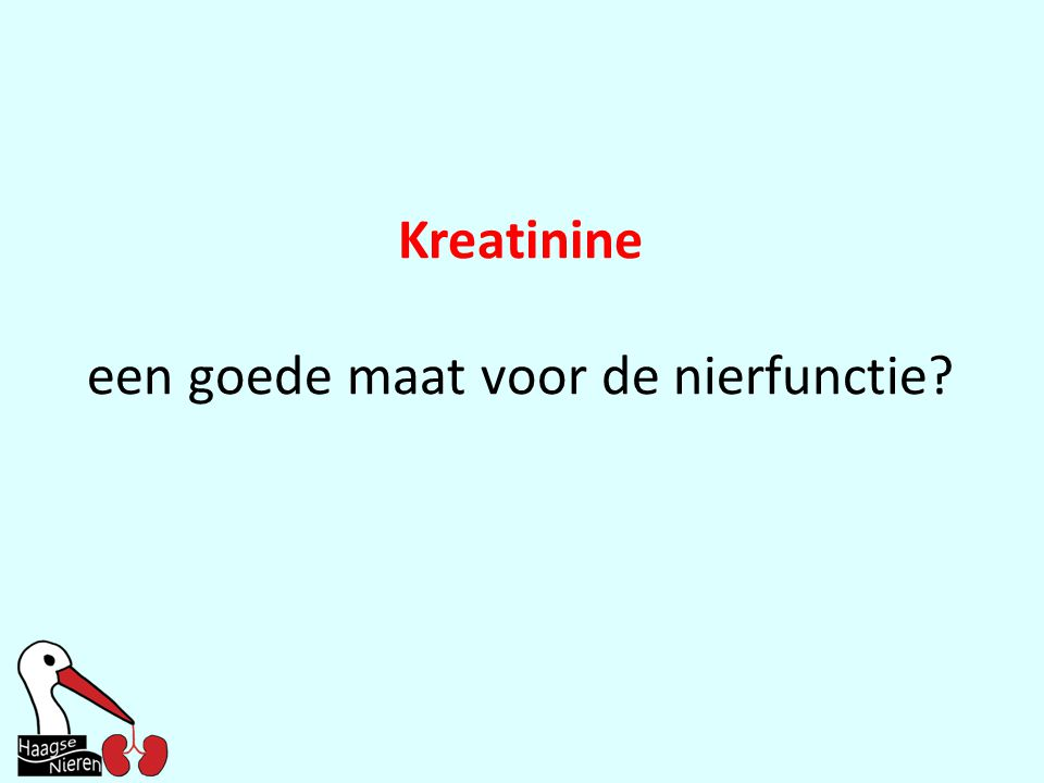 een goede maat voor de nierfunctie
