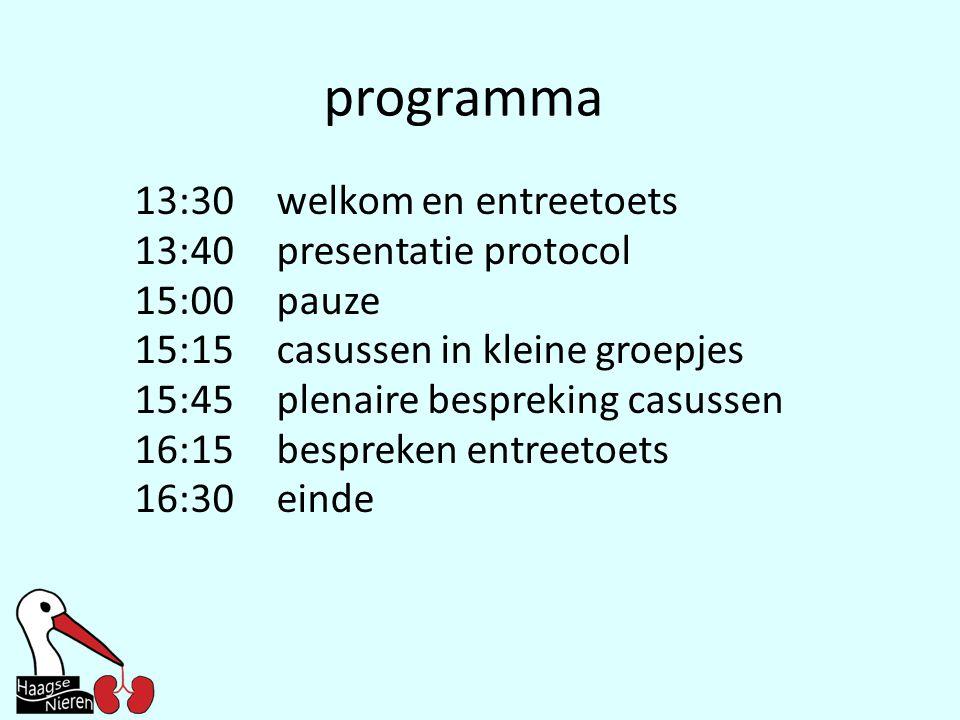 programma 13:30 welkom en entreetoets 13:40 presentatie protocol