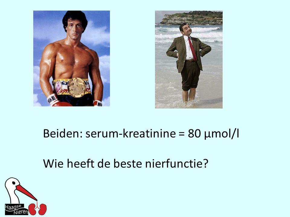 Beiden: serum-kreatinine = 80 µmol/l