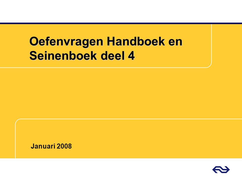 Oefenvragen Handboek en Seinenboek deel 4