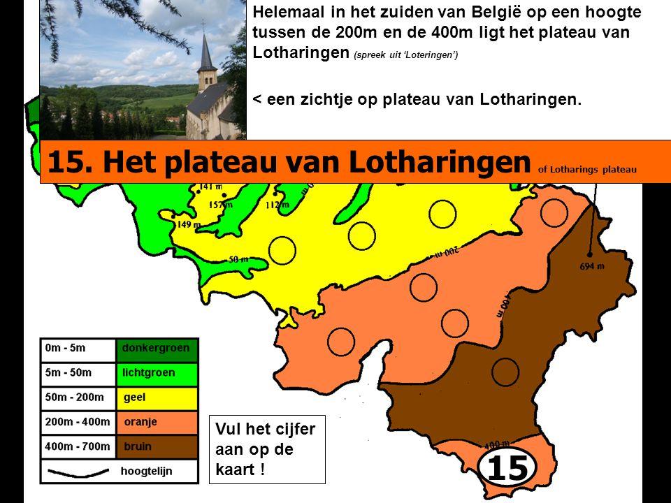 15 15. Het plateau van Lotharingen of Lotharings plateau