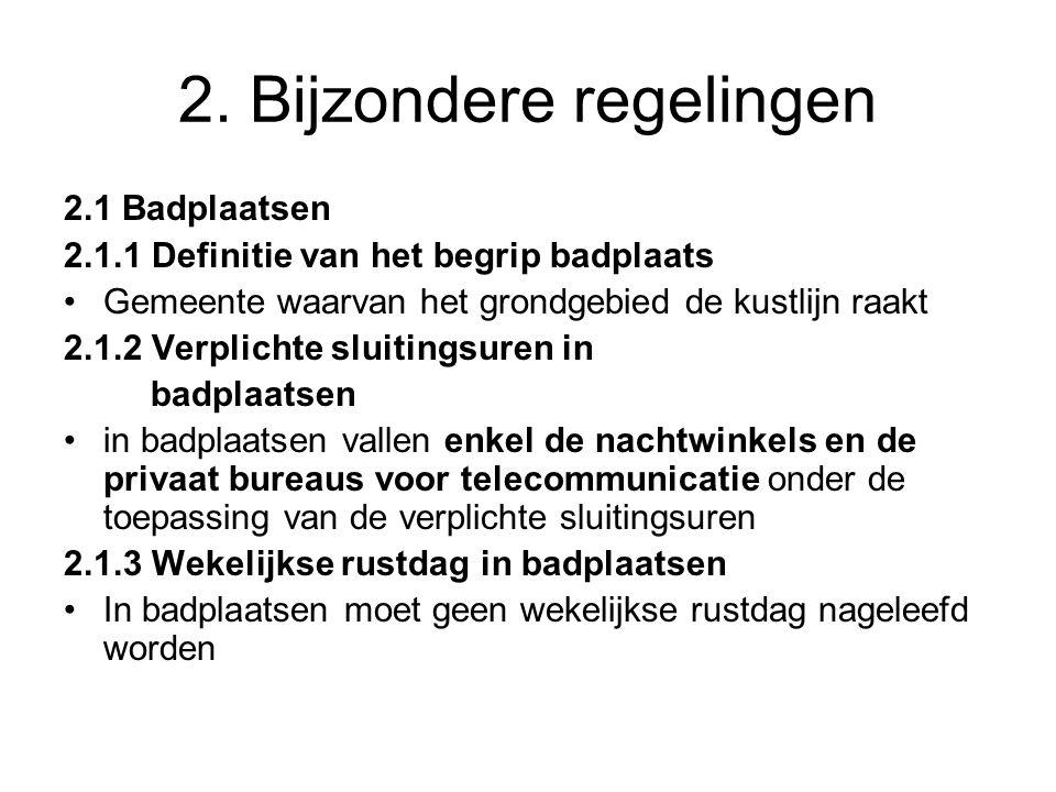 2. Bijzondere regelingen