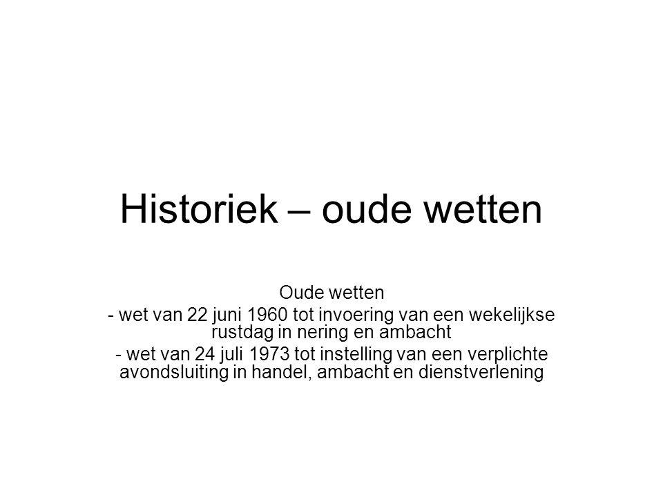 Historiek – oude wetten