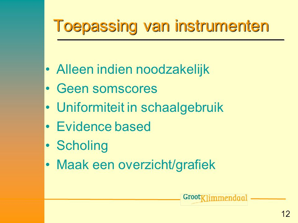 Toepassing van instrumenten