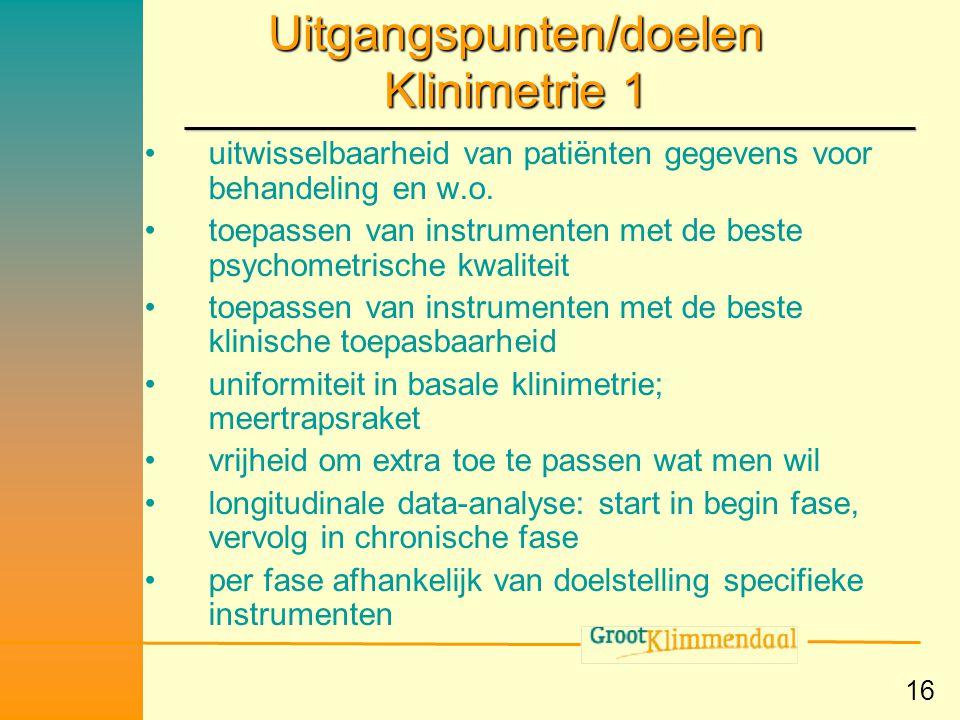 Uitgangspunten/doelen Klinimetrie 1