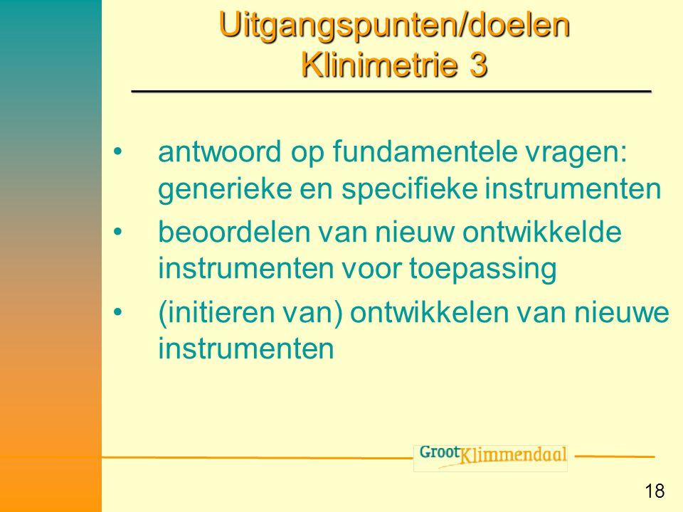 Uitgangspunten/doelen Klinimetrie 3