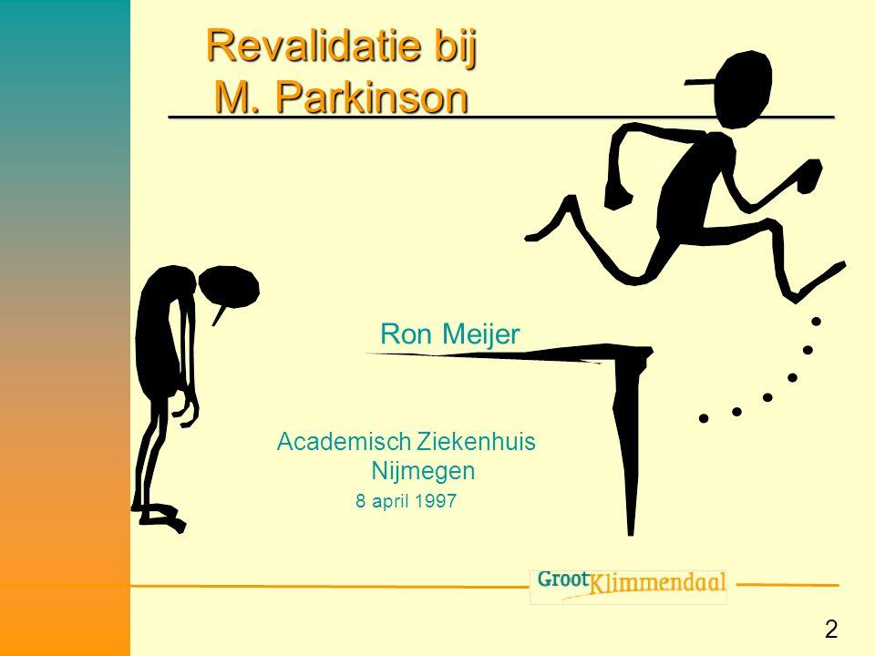 Revalidatie bij M. Parkinson