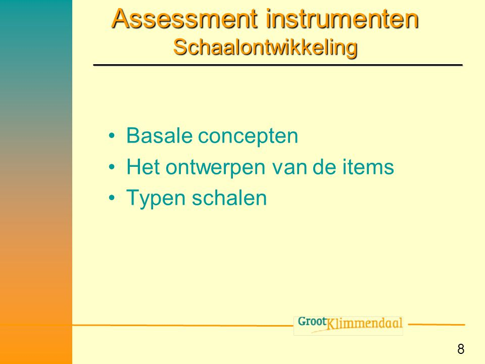 Assessment instrumenten Schaalontwikkeling