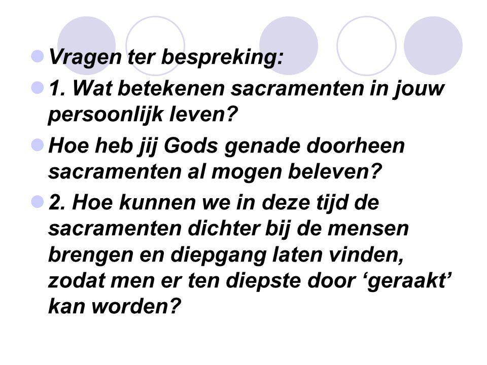 Vragen ter bespreking: