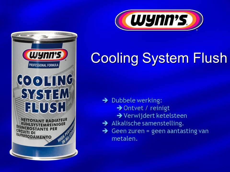 Cooling System Flush Dubbele werking: Ontvet / reinigt