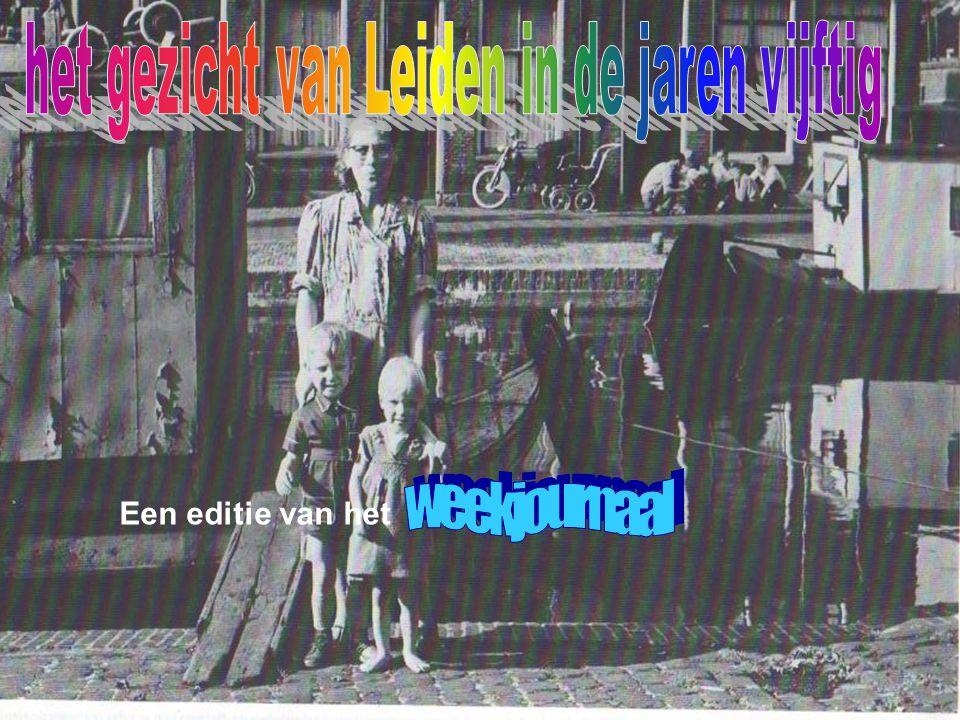 het gezicht van Leiden in de jaren vijftig