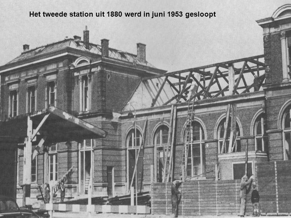 Het tweede station uit 1880 werd in juni 1953 gesloopt
