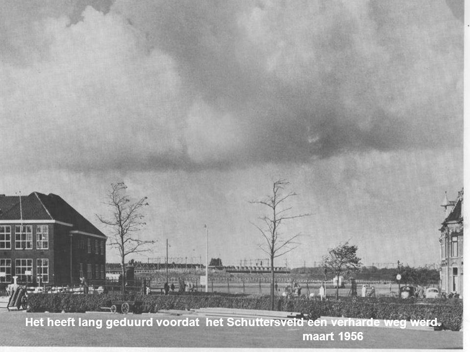 Het heeft lang geduurd voordat het Schuttersveld een verharde weg werd.
