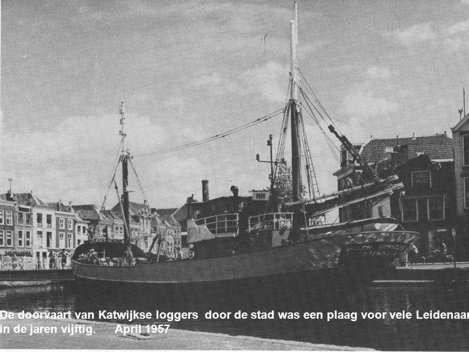 De doorvaart van Katwijkse loggers door de stad was een plaag voor vele Leidenaars
