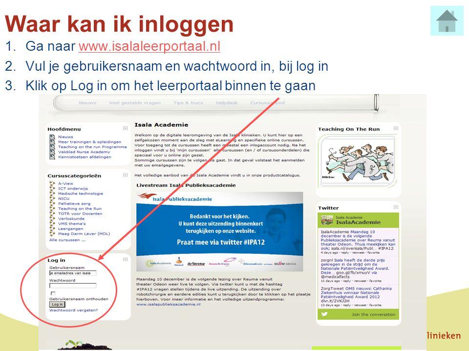 Waar kan ik inloggen Ga naar www.isalaleerportaal.nl