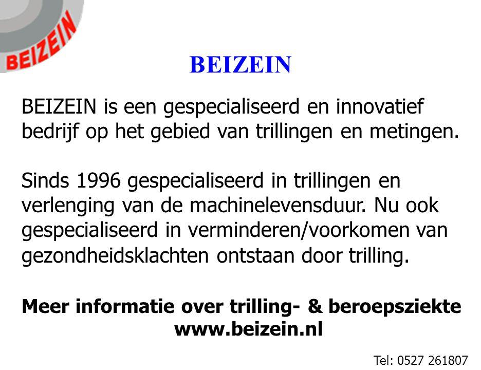 BEIZEIN BEIZEIN is een gespecialiseerd en innovatief bedrijf op het gebied van trillingen en metingen.