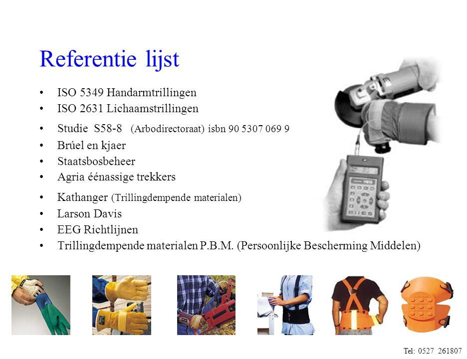 Referentie lijst ISO 5349 Handarmtrillingen