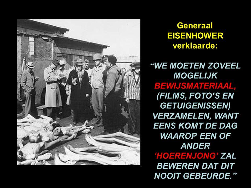 Generaal EISENHOWER verklaarde:
