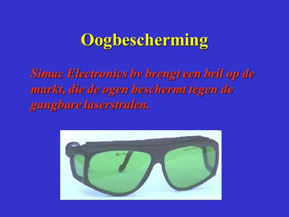 Oogbescherming Simac Electronics bv brengt een bril op de markt, die de ogen beschermt tegen de gangbare laserstralen.
