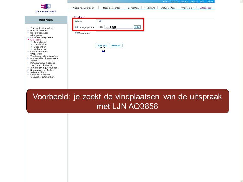 Voorbeeld: je zoekt de vindplaatsen van de uitspraak met LJN AO3858