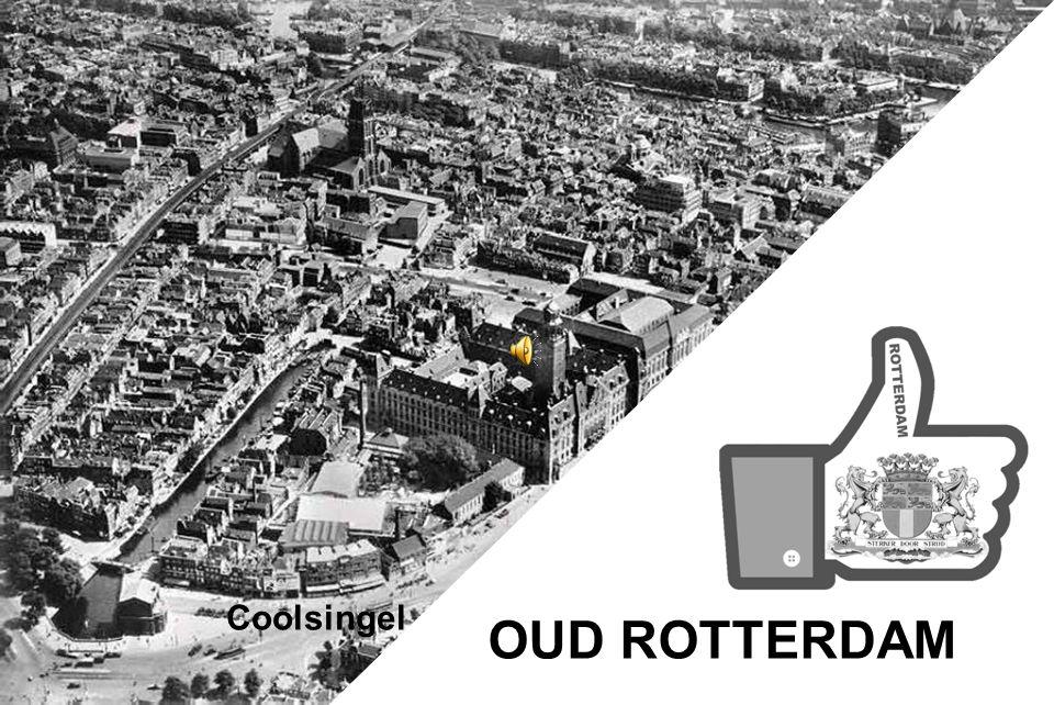Coolsingel OUD ROTTERDAM
