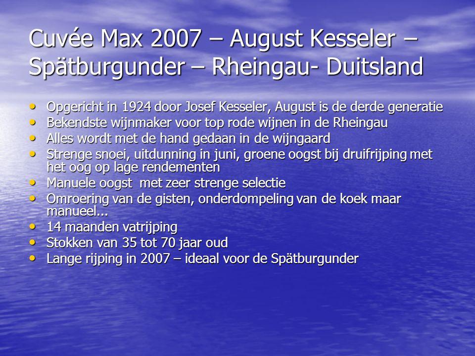 Cuvée Max 2007 – August Kesseler – Spätburgunder – Rheingau- Duitsland