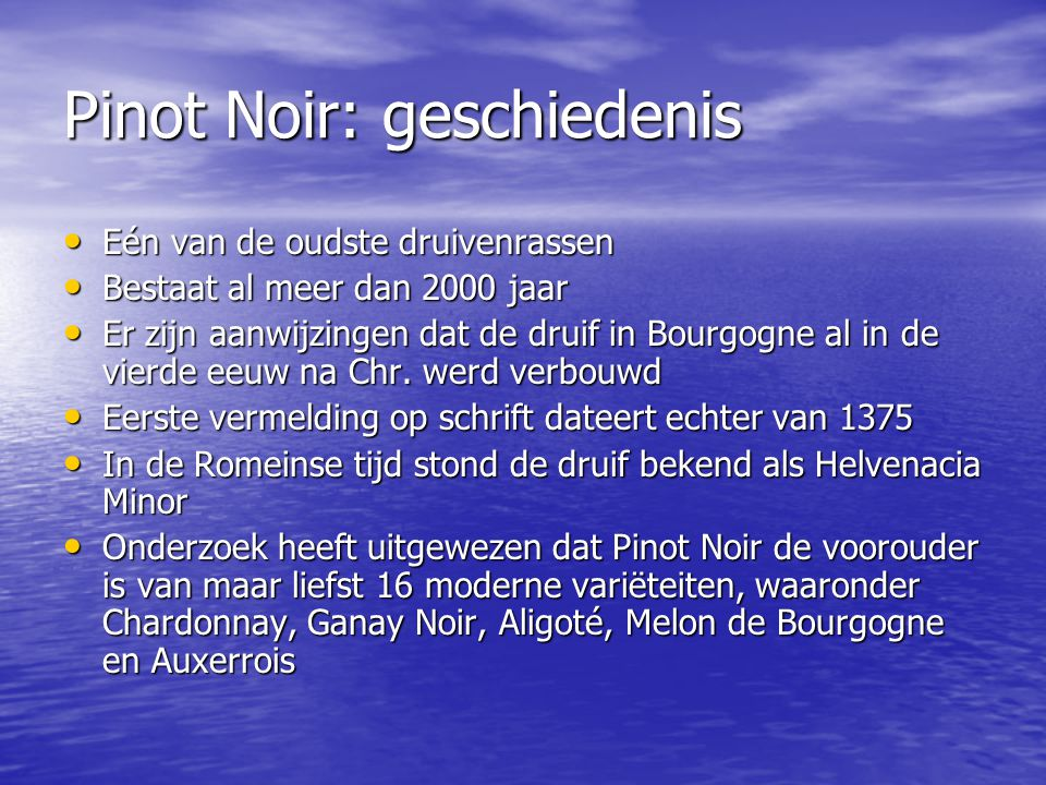 Pinot Noir: geschiedenis