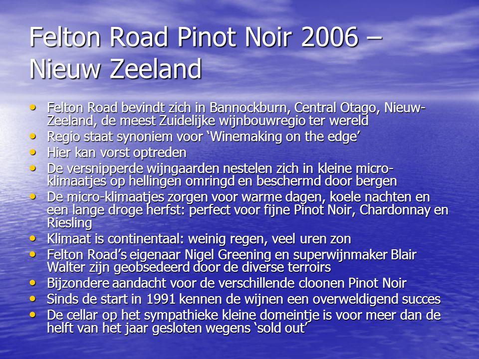 Felton Road Pinot Noir 2006 – Nieuw Zeeland