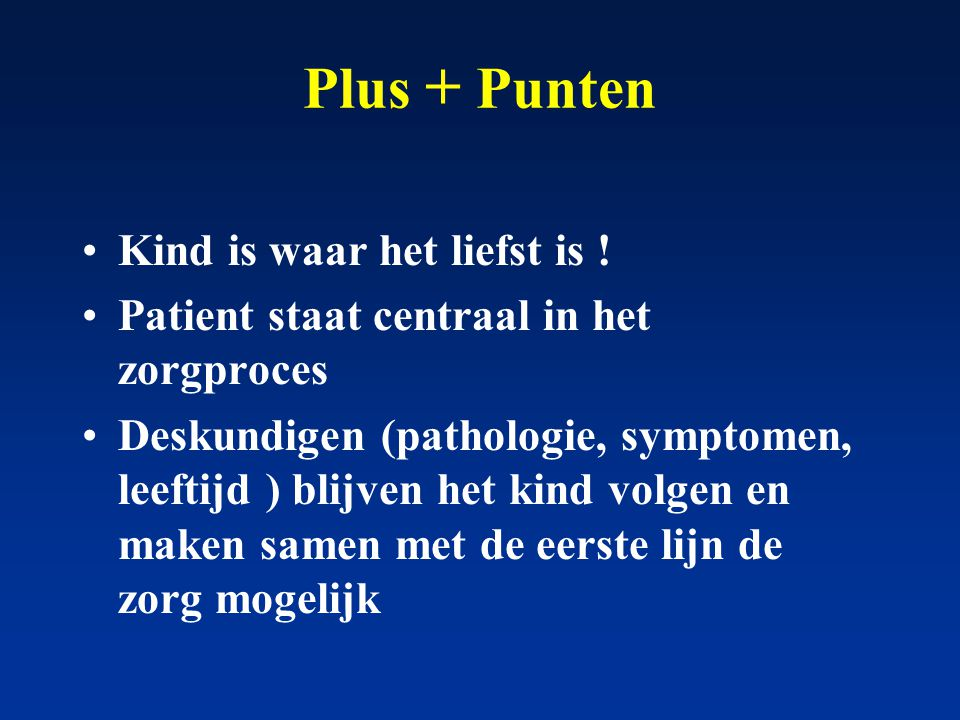 Plus + Punten Kind is waar het liefst is !