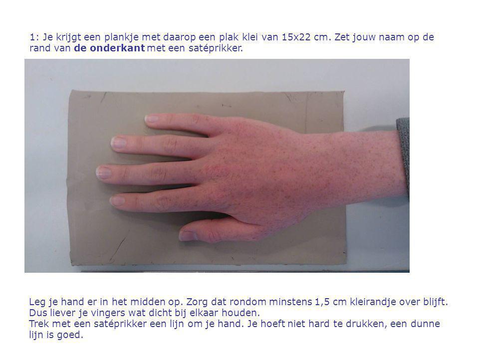 1: Je krijgt een plankje met daarop een plak klei van 15x22 cm