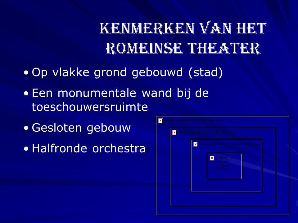 Kenmerken van het Romeinse theater