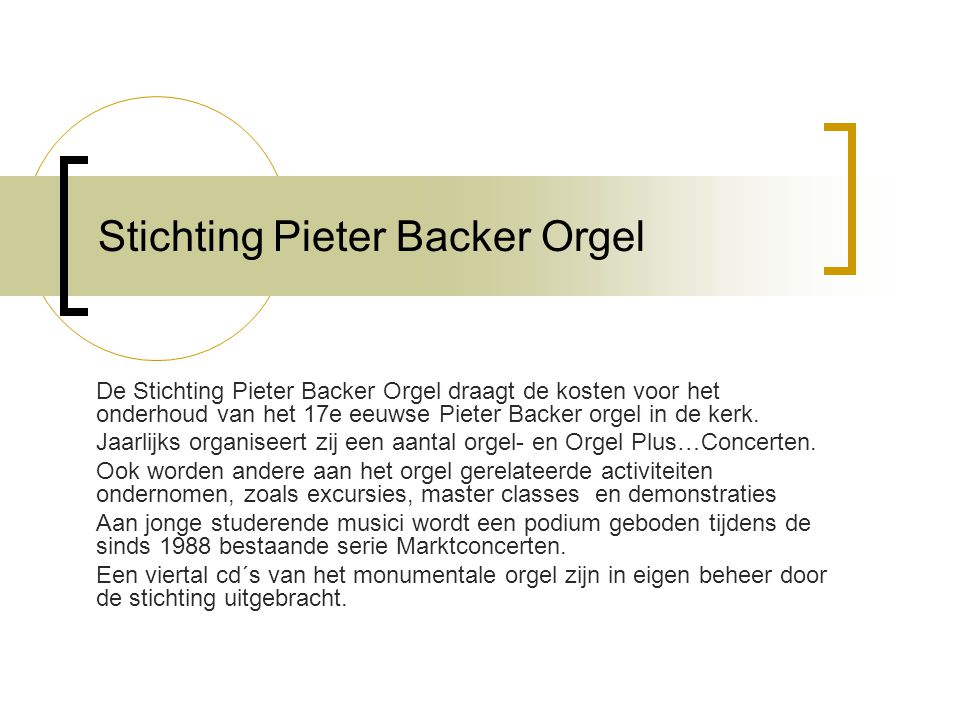 Stichting Pieter Backer Orgel