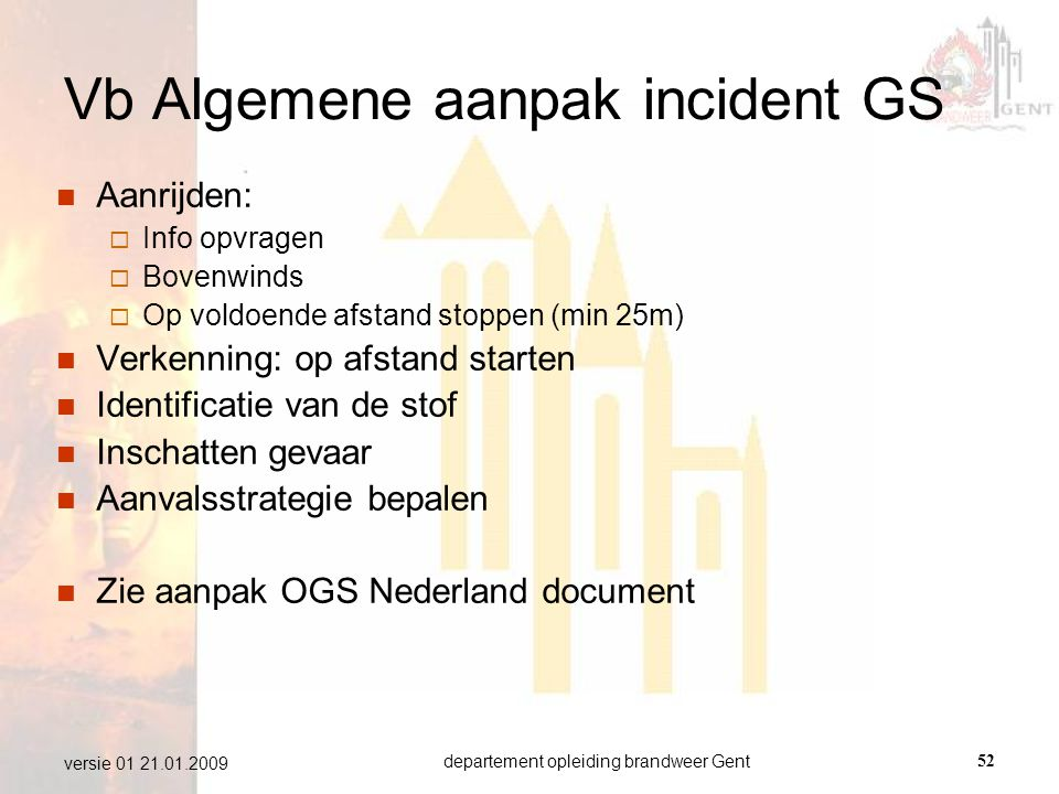 Vb Algemene aanpak incident GS